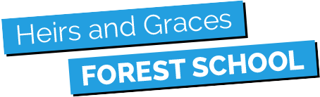 Heirs and Graces Forest School